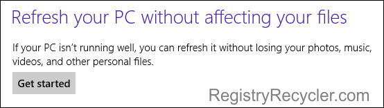 Refresh Your Windows 8 PC to Fix Problem